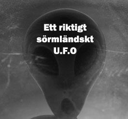 Ett riktigt sörmländskt U.F.O